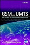Book Cover GSM and UMTS: The Creation of Global Mobile Communication