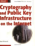 Book Cover Cryptography and Public Key Infrastructure on the Internet