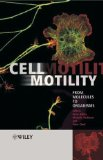 Book Cover Cell Motility: From Molecules to Organisms (Life Sciences)