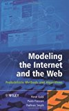 Book Cover Modeling the Internet and the Web: Probabilistic Methods and Algorithms