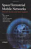 Book Cover Space/Terrestrial Mobile Networks: Internet Access and QoS Support