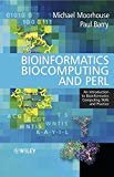 Book Cover Bioinformatics Biocomputing and Perl: An Introduction to Bioinformatics Computing Skills and Practice