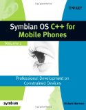 Book Cover Symbian OS C++ for Mobile Phones: Volume 1: Professional Development on Constrained Devices (Symbian Press)