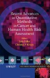 Book Cover Recent Advances in Quantitative Methods in Cancer and Human Health Risk Assessment (Wiley Series in Probability and Statistics)