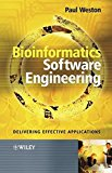 Book Cover Bioinformatics Software Engineering: Delivering Effective Applications