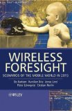 Book Cover Wireless Foresight: Scenarios of the Mobile World in 2015