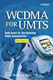 Book Cover WCDMA for UMTS: Radio Access for Third Generation Mobile Communications, 3rd Ed.