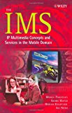 Book Cover The IMS: IP Multimedia Concepts and Services in  the Mobile Domain