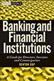Book Cover Banking and Financial Institutions: A Guide for Directors, Investors, and Borrowers
