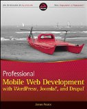 Book Cover Professional Mobile Web Development with WordPress, Joomla! and Drupal