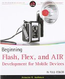 Book Cover Beginning Flash, Flex, and AIR Development for Mobile Devices