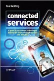 Book Cover Connected Services: A Guide to the Internet Technologies Shaping the Future of Mobile Services and Operators