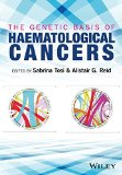 Book Cover The Genetic Basis of Haematological Cancers