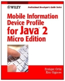 Book Cover Mobile Information Device Profile for Java 2 MicroEdition: Professional Developer's Guide (Professional Developer's Guide Series)