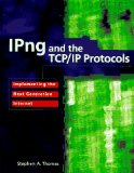Book Cover IPng and the TCP/IP Protocols: Implementing the Next Generation Internet