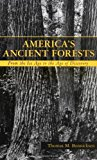 Book Cover America's Ancient Forests: From the Ice Age to the Age of Discovery