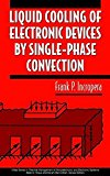 Book Cover Liquid Cooling of Electronic Devices by Single-Phase Convection