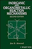 Book Cover Inorganic and Organometallic Reaction Mechanisms