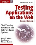 Book Cover Testing Applications on the Web: Test Planning for Mobile and Internet-Based Systems