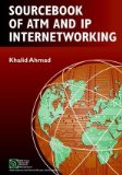 Book Cover Sourcebook of ATM and IP Internetworking (IEEE Press Series on Networks and Services Management)