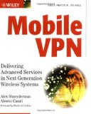 Book Cover Mobile VPN: Delivering Advanced Services in Next Generation Wireless Systems