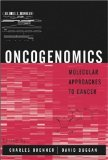 Book Cover Oncogenomics: Molecular Approaches to Cancer