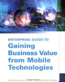 Book Cover Enterprise Guide to Gaining Business Value from Mobile Technologies