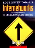 Book Cover Routing in Today's Internetworks: The Routing Protocols of IP, DECnet, NetWare, and AppleTalk