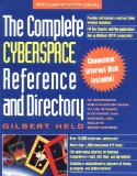 Book Cover The Complete Cyberspace Reference and Directory: An Addressing and Utilization Guide to the Internet, Electronic Mail Systems, and Bulletin Board Systems (VNR Communications Library)