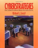 Book Cover CyberStrategies: How to Build an Internet-Based Information System (Communications)