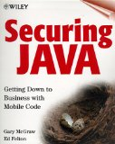 Book Cover Securing Java: Getting Down to Business with Mobile Code, 2nd Edition