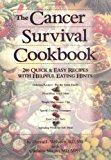 Book Cover The Cancer Survival Cookbook: 200 Quick and Easy Recipes with Helpful Eating Hints