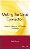Book Cover Making the Cisco Connection: The Story Behind the Real Internet Superpower