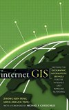 Book Cover Internet GIS: Distributed Geographic Information Services for the Internet and Wireless Network