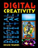 Book Cover Digital Creativity: Techniques for Digital Media and the Internet