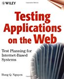 Book Cover Testing Applications on the Web: Test Planning for Internet-Based Systems