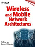 Book Cover Wireless and Mobile Network Architectures