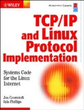 Book Cover TCP/IP & Linux Protocol Implementation: Systems Code for the Linux Internet
