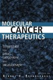 Book Cover Molecular Cancer Therapeutics: Strategies for Drug Discovery and Development