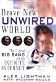 Book Cover Brave New Unwired World: The Digital Big Bang and the Infinite Internet