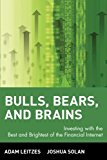 Book Cover Bulls, Bears, and Brains: Investing with the Best and Brightest of the Financial Internet