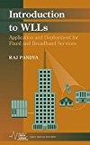 Book Cover Introduction to WLLs: Application and Deployment for Fixed and Broadband Services (IEEE Series on Digital & Mobile Communication)