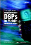 Book Cover The Application of Programmable DSPs in Mobile Communications