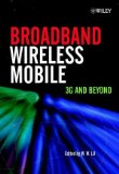Book Cover Broadband Wireless Mobile: 3G and Beyond