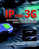 Book Cover IP for 3G: Networking Technologies for Mobile Communications
