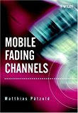 Book Cover Mobile Fading Channels: Modelling, Analysis, & Simulation