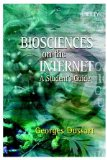 Book Cover Biosciences on the Internet: A Student's Guide