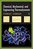 Book Cover Chemical, Biochemical, and Engineering Thermodynamics