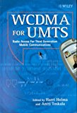 Book Cover WCDMA for UMTS: Radio Access for Third Generation Mobile Communications