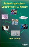Book Cover Proteomic Applications in Cancer Detection and Discovery